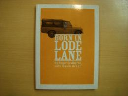 洋書 Born in Lode Lane