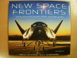 洋書 New Space Frontiers  Venturing into Earth Orbit and Beyond