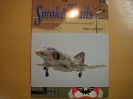 洋書 Smoke Trails Journal of the F-4 Phantom Ⅱ Society Volume15 No.1