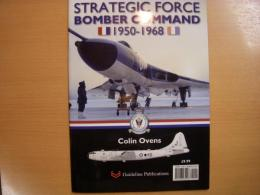 洋書 Strategic Force Bomber Command 1950-1968