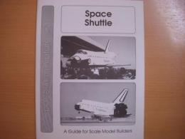 洋書 A Guide for Scale Model Builders  space in miniature 3 SpaceShuttle