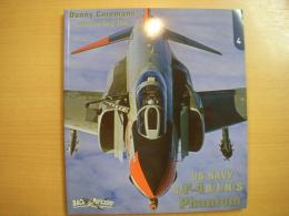洋書 Uncovering the US Navy F-4 B/J/N/S Phantom