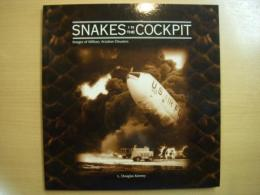洋書 SNAKES IN THE COCKPIT  Images of Military Aviation Disasters