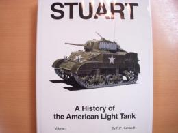 洋書 STUART A History of the American Light Tank Vol.1
