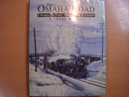 洋書 The OMAHA ROAD  Chicago, St. Paul, Minneapolis & Omaha