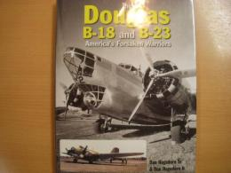 洋書 The Douglas B-18 and B-23 America's Forsaken Warriors