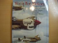 洋書 Vee's for Victory! The Story of the Allison V-1710 Aircraft Engine 1929-1948