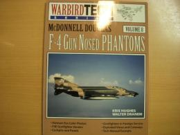 洋書 Warbird Tech Series8 McDonnell Douglas F-4 Gun Nosed Phantoms