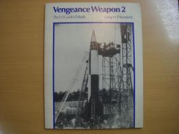 洋書 Vengeance Weapon 2  The V2 Guided Missile