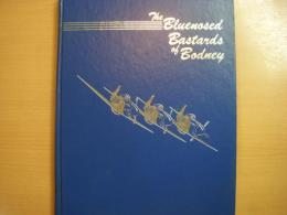 洋書 The Bluenosed Bastards of Bodney  A Commemorative History of the 352nd Fighter Group of World War Two