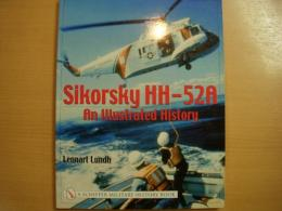 洋書 Sikorsky HH-52A  An Illustrated History