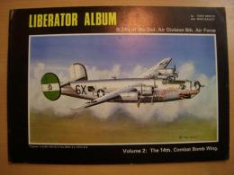 洋書 Liberator Album B-24's of the 2nd Air Division, 8th Air Force; Vol. 2: The 14th Combat Bomb Wing
