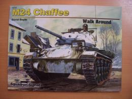 洋書 M24 Chaffee Walk Around