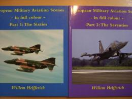 洋書 European Military Aviation Scenes -in full colour- Part1 The Sixties、Part2 The Seventies 2冊セット