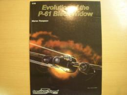 洋書 The Evolution of the P-61 Black Widow