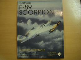 洋書 Northrop F-89 Scorpion  A Photo Chronicle