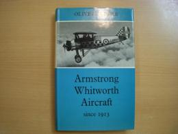 洋書 Armstrong Whitworth aircraft since 1913