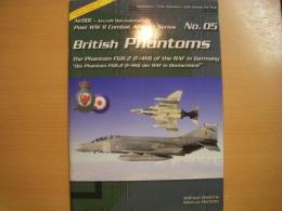 洋書 British Phantoms  Die Phantom FGR.2 (F-4M) der RAF in Deutschland / The Phantom FGR.2 (F-4M) of the RAF in Germany