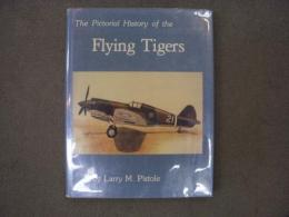 洋書 The Pictorial History of the Flying Tigers