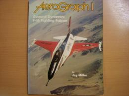 洋書 Aerograph1  General Dynamics F-16 Fighting Falcon