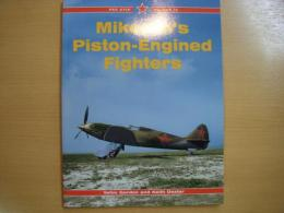 洋書 Mikoyan's Piston-Engined Fighters