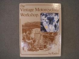 洋書 The Vintage Motorcyclists' Workshop