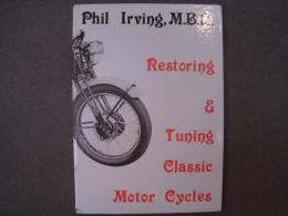 洋書 Restoring and Tuning Classic Motor Cycles