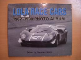 洋書 LOLA Race Cars 1962-1990 Photo Album