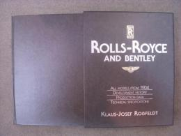 洋書 Rolls-Royce and Bentley  All Models from 1904 Development History Production Date Technical Specifications