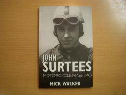 洋書 John Surtees  Motorcycle Maestro