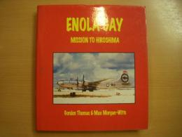 洋書 ENOLA GAY  Mission to HIROSHIMA