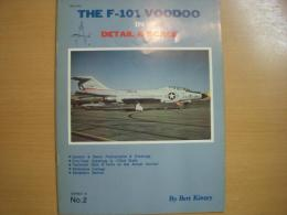 洋書 THE F-101 VOODOO IN DETAIL & SCALE