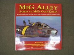 洋書 MiG ALLEY Sabres vs MiGs Over Korea