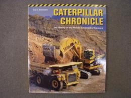 洋書 CATERPILLAR CHRONICLE The History of the World's Greatest Earthmovers