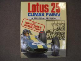 洋書 Lotus 25 Coventry Climax Fwmv A Technical Appraisal