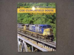 洋書 The CSX Clinchfield Route in the 21st Century