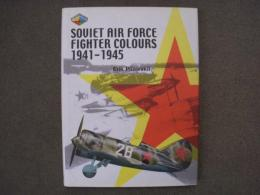 洋書 Soviet Air Force Fighter Colours 1941-1945