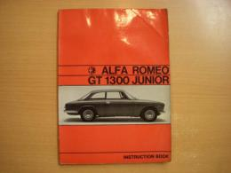 洋書 ALFA ROMEO GT 1300 JUNIOR : INSTRUCTION BOOK