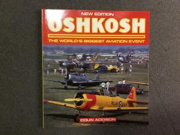 洋書 Oshkosh : The World's Biggest Aviation Event