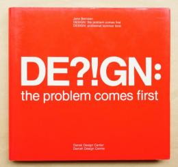 Design: the problem comes first