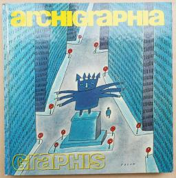 Archigraphia: Architectural and Environmental Graphics