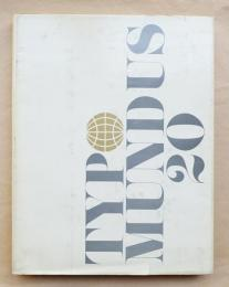 Typo Mundus 20 : a project of The International Center for the Typographic Arts A collection of the most significant typography of the 20th century