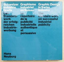 Graphic Design in Swiss Industry: The standard work on successful industrial publicity