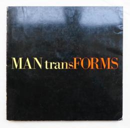 Man transforms: An international exhibition on aspects of design