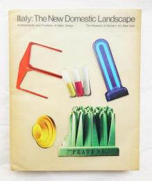 Italy: The New Domestic Landscape Achievements and Problems of Italian Design
