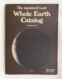 The (updated) Last Whole Earth Catalog: Access to Tools 16th Edition