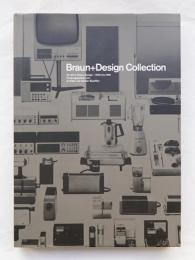 Braun + Design Collection : 40 Jahre Braun Design - 1955 bis 1995