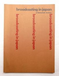 Broadcasting in Japan: a historical review