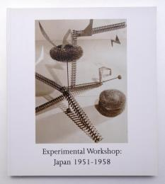 Experimental Workshop : Japan 1951-1958