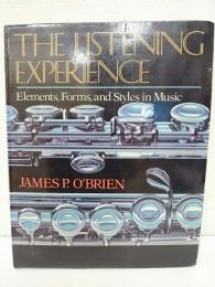 The Listening Experience: Elements, Forms, and Styles in Music